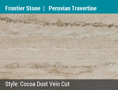 Maurice's Choice: Frontier Stone | Peruvian Travertine | Color: Cocoa Dust Vein Cut